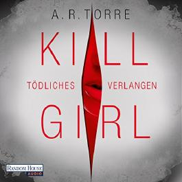 Kill Girl: Tödliches Verlangen