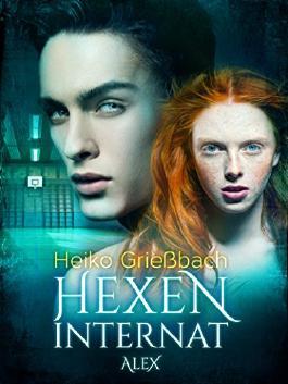 Hexeninternat - Alex (German Edition)