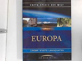 Europa : Band 2 : Enzyklopädie der Welt : Länder - Städte - Landschaften