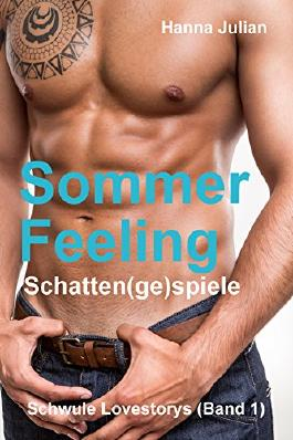 Sommerfeeling: Schatten(ge)spiele (Schwule Lovestorys 1)