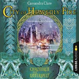 City of Heavenly Fire (Chroniken der Unterwelt 6)