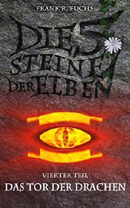 Die fünf Steine der Elben Band 4 Das Tor der Drachen