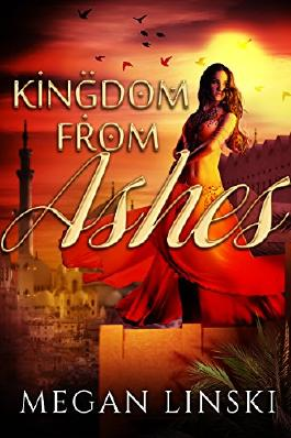 Kingdom From Ashes (The Kingdom Saga Book 1)