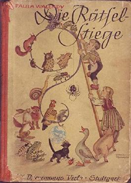 Die Rätsel-Stiege Ein lustiges Rätsel-Bilderbuch fürs Kind