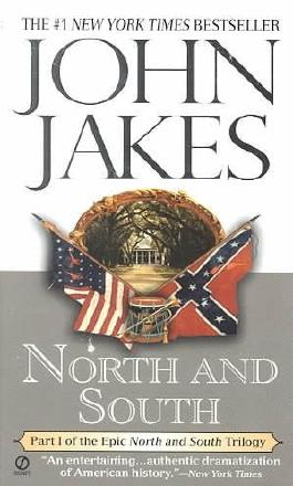 """[North and South: Part One of the """"North and South"""" Trilogy] (By: John Jakes) [published: June, 2000]"""