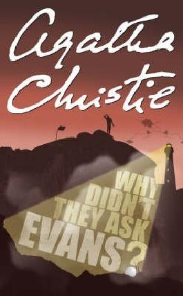 [Why Didn't They Ask Evans?] (By: Agatha Christie) [published: December, 2002]