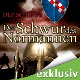 Der Schwur des Normannen (Normannen-Saga 3)