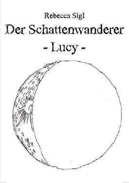 Der Schattenwanderer: Lucy