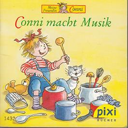 Conni macht Musik - Pixi-Buch 1432 - Einzeltitel aus Pixi-Serie 160