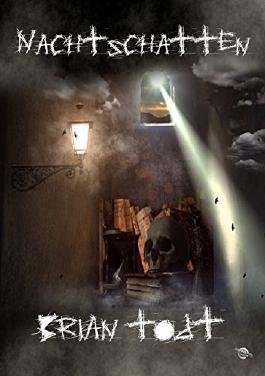 Nachtschatten: Horror-Kurzgeschichten