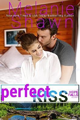 Perfect Kiss (A Hope Falls Novel Book 9)