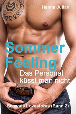 Sommerfeeling: Das Personal küsst man nicht (Schwule Lovestorys 2)
