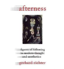 [(Afterness: Figures of Following in Modern Thought and Aesthetics)] [Author: Gerhard Richter] published on (November, 2011)