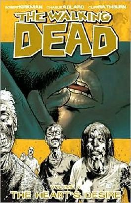The Walking Dead, Vol. 4: The Heart's Desire by Robert Kirkman (2005) Paperback