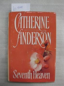 Seventh Heaven by catherine anderson (2000) Hardcover
