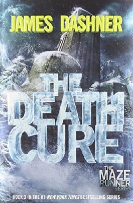 The Death Cure (Maze Runner, Book Three) by Dashner, James (2013) Paperback