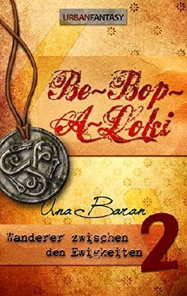 Be-Bop-A-Loki (Wanderer zwischen den Ewigkeiten 2)