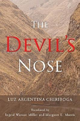 The Devil's Nose by Chiriboga, Luz Argentina (2015) Paperback