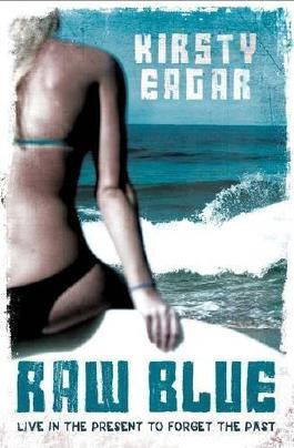 Raw Blue by Kirsty Eagar (2012) Paperback