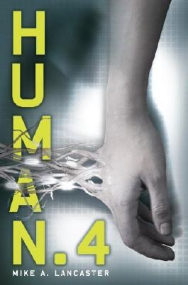 Human.4 by Lancaster, Mike A. (2011) Hardcover
