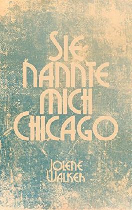 Sie nannte mich Chicago: Eine lesbische Kurzgeschichte (German Edition)