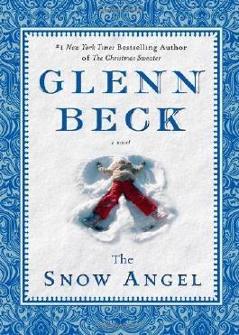 The Snow Angel (Deckle Edge) by Beck, Glenn, Baart, Nicole (2011) Gebundene Ausgabe
