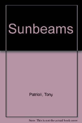 Sunbeams by Patrioli, Tony (1988) Taschenbuch