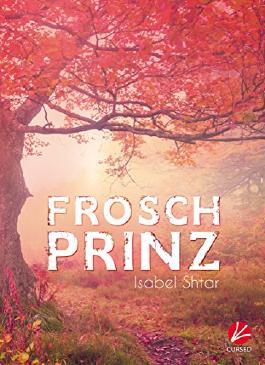 Froschprinz - Band 1