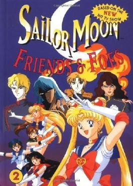 Sailor Moon, Friends and Foes by Takeuchi, Naoko (1996) Hardcover
