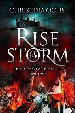 Rise of the Storm (The Desolate Empire Book 1)