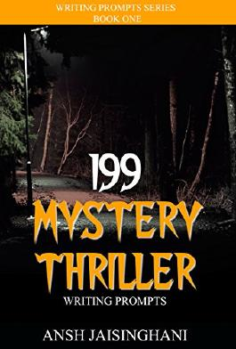 199 Mystery/Thriller Writing Prompts (Writing Prompts Series)