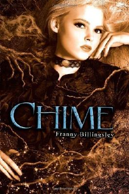 Chime by Billingsley, Franny (2011) Hardcover