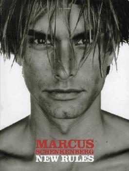 Marcus Schenkenberg: New Rules Paperback September 15, 1997