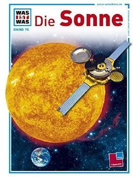 Was ist was, Band 076: Die Sonne von Erich Uebelacker (1. Mai 2012) Gebundene Ausgabe
