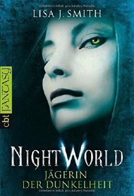 Night World - Jägerin der Dunkelheit von Lisa J. Smith (5. Oktober 2009) Taschenbuch