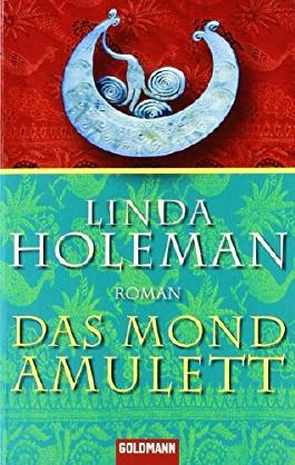 Das Mondamulett von Linda Holeman (1. Dezember 2007) Taschenbuch