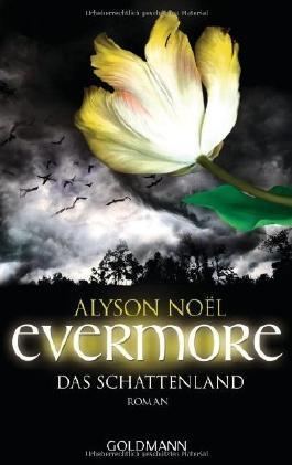 Evermore 3 - Das Schattenland: Roman von Alyson Noël (17. April 2012) Taschenbuch