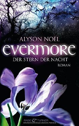 Evermore 5 - Der Stern der Nacht: Roman von Alyson Noël (16. Oktober 2012) Taschenbuch