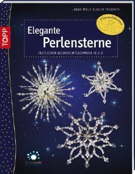 Elegante Perlensterne: Festlicher Weihnachtsschmuck in 3D von Inge Walz (11. Juli 2013) Broschiert