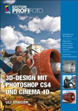 3D-Design mit Photoshop CS4 und Cinema 4D von Uli Staiger (8. Juni 2009) Gebundene Ausgabe