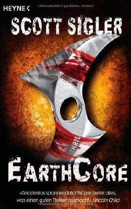 EarthCore: Thriller von Scott Sigler (8. Juni 2010) Taschenbuch