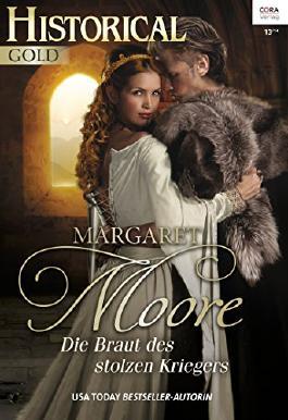 Historical Gold Band 282: Die Braut des stolzen Kriegers von Margaret Moore (9. Dezember 2014) Broschiert