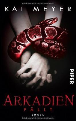 Arkadien fällt: Roman (Arkadien-Reihe, Band 3) von Kai Meyer (20. Januar 2014) Taschenbuch