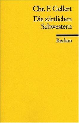 Die zärtlichen Schwestern von Horst Steinmetz (Herausgeber), Christian F Gellert (1. Januar 1998) Taschenbuch