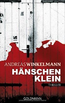 Hänschen klein: Thriller von Andreas Winkelmann (11. Januar 2010) Taschenbuch