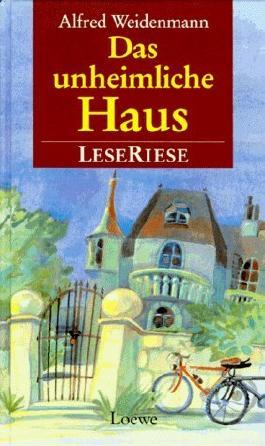 Das unheimliche Haus von Alfred Weidenmann (1997) Gebundene Ausgabe