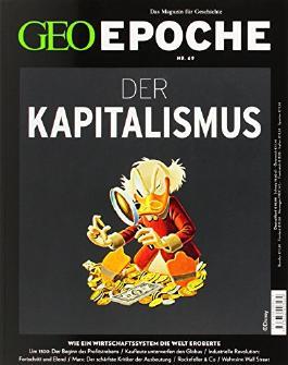 GEO Epoche 69/2014 - Kapitalismus von Michael Schaper (Herausgeber) (Ungekürzte Ausgabe, Januar 2015) Broschiert