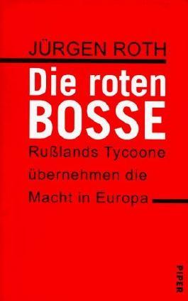Die roten Bosse von Jürgen Roth (1998) Gebundene Ausgabe