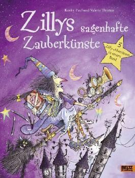 Zillys sagenhafte Zauberkünste: 3 Zilly-Abenteuer in einem Band von Korky Paul (18. August 2014) Gebundene Ausgabe