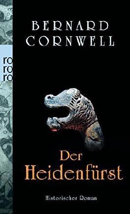 Der Heidenfürst (Die Uhtred-Serie, Band 7) von Bernard Cornwell (2. Juni 2014) Taschenbuch